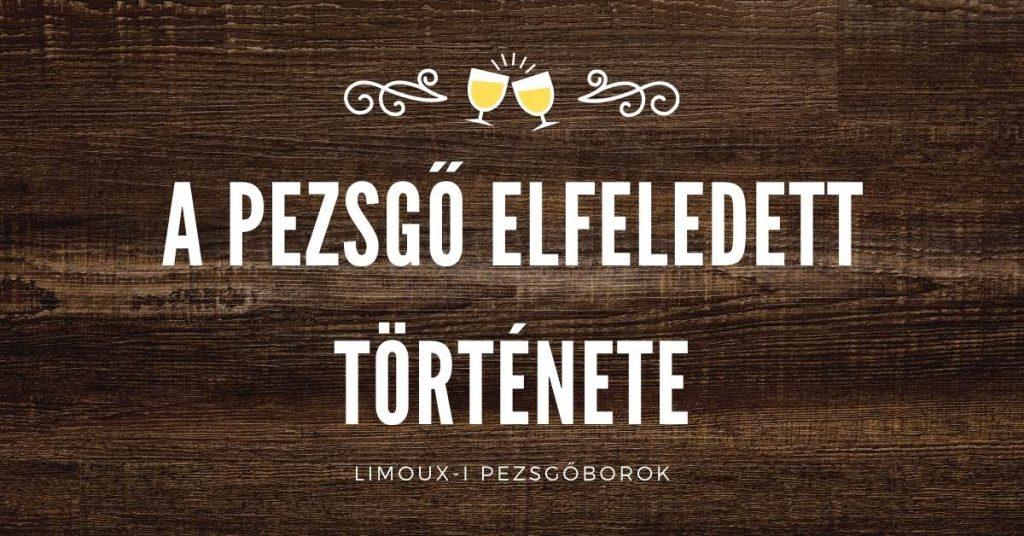 A pezsgő elfeledett története